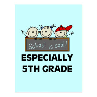 5th Grade School is Cool Tshirts and Gifts Postcards