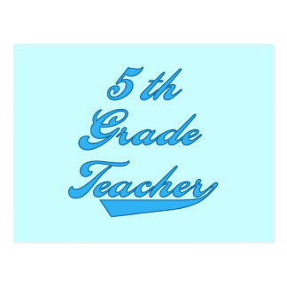 5th Grade Teacher Blue Text Tshirts and Gifts Postcard