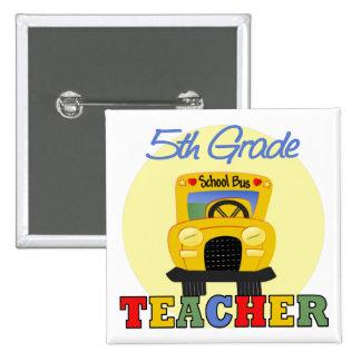 5th Grade Teacher Gift Pinback Button