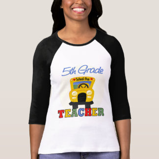 5th Grade Teacher Gift Tee Shirts
