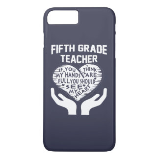 5th Grade Teacher iPhone 8 Plus/7 Plus Case