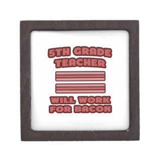 5th Grade Teacher .. Will Work For Bacon Premium Gift Boxes