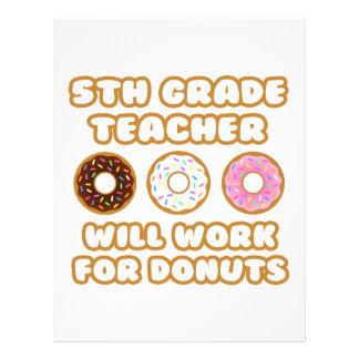 5th Grade Teacher .. Will Work For Donuts Letterhead Design