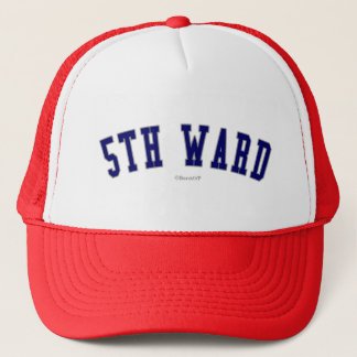 5th Ward Trucker Hat