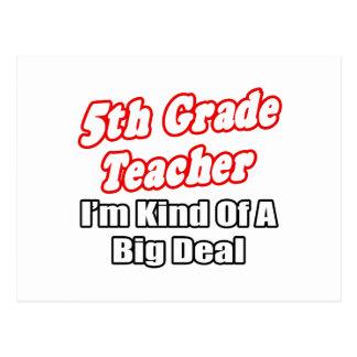 5to Clase del profesor del grado… de una gran cosa Postales