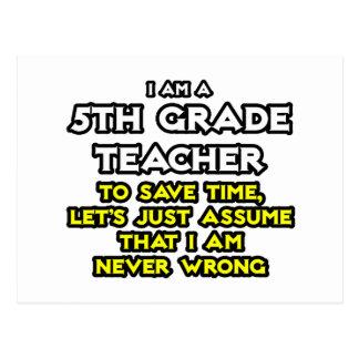5to El profesor del grado… asume que nunca soy inc Tarjeta Postal