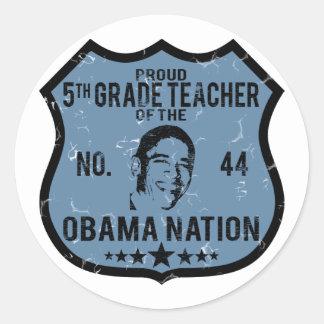 5to Nación de Obama del grado Pegatina Redonda