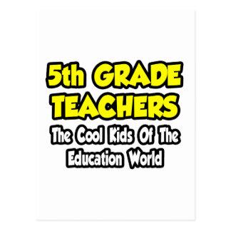 5to Niños frescos del profesor del grado… de la ed Postales