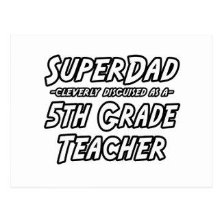 5to profesor del grado de SuperDad… Tarjetas Postales