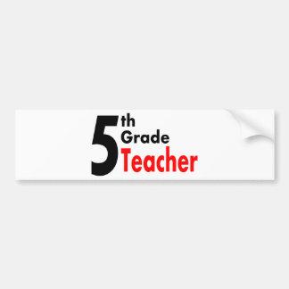 5to Profesor del grado Pegatina Para Auto