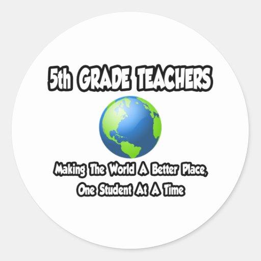 5to Profesores del grado… que hacen mundo un mejor Pegatina Redonda
