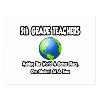 5to Profesores del grado… que hacen mundo un mejor Tarjetas Postales