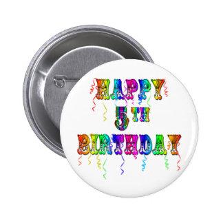 5tos regalos de cumpleaños felices - fuente del ci pin redondo de 2 pulgadas