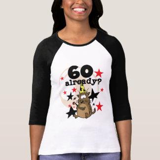 60 Already Birthday T Shirts