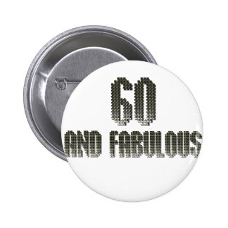 60 and fab disco theme pinback button