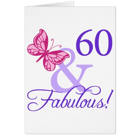 60 And Fabulous Birthday Card