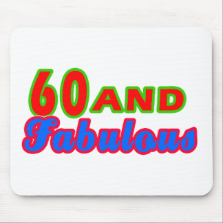 60 and Fabulous Birthday Designs Mouse Pads