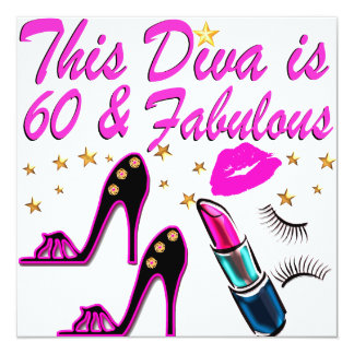60 AND FABULOUS DIVA INVITATION