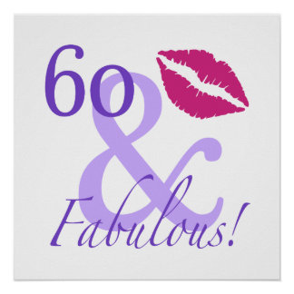 60 And Fabulous Poster