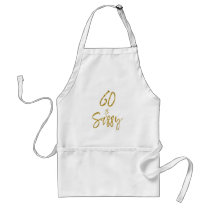 60 and Sassy Gold Foil Birthday Apron