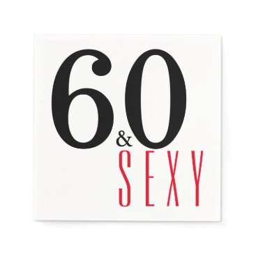 partridgelanestudio 60 and Sexy Birthday Party Paper Napkins