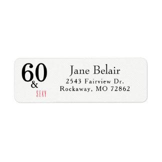 60 and Sexy Birthday Return Address Label