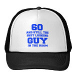 60-and-still-best-looking-guy-FRESH-BLUE.png Trucker Hat