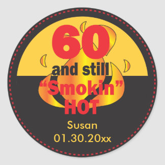 60 and Still Smokin Hot | 60th Birthday Classic Round Sticker