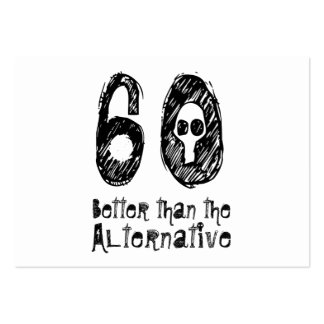 60 Better Than Alternative 60th Funny Birthday Q03 Large Business Cards (Pack Of 100)