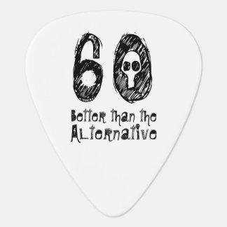 60 Better Than Alternative 60th Funny Birthday V2B Guitar Pick