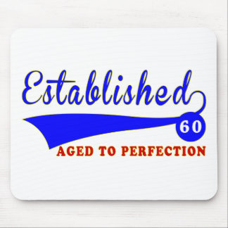 60 Birthday Aged To Perfection Mouse Pads