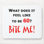 60 Bite Me! Mouse Pads
