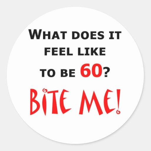 60 Bite Me! Round Sticker