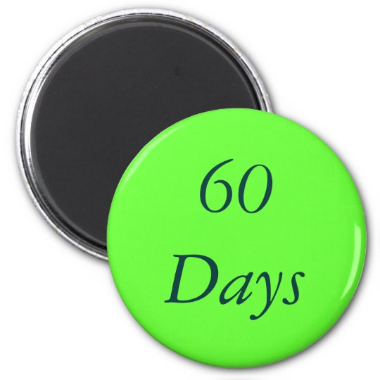 60 Day Chip Magnet