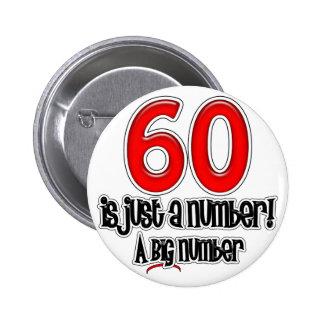 60 es apenas un botón del número pin redondo de 2 pulgadas