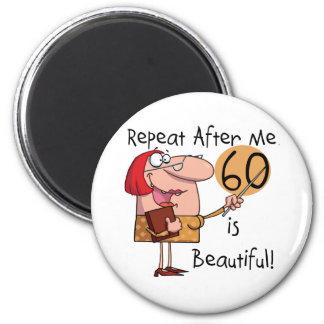 60 es camisetas y regalos hermosos iman de nevera