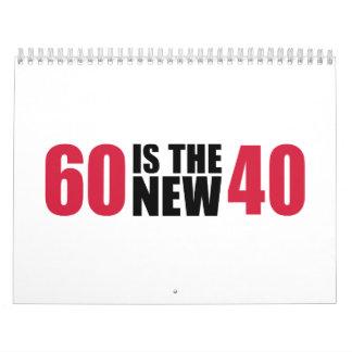 60 es el nuevo cumpleaños 40 calendario