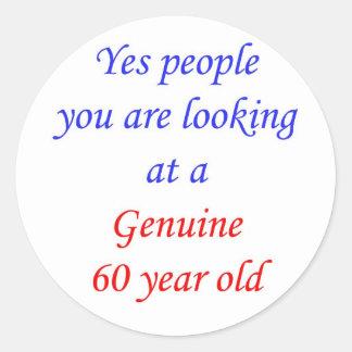 60  Genuine 60 Year Old Classic Round Sticker