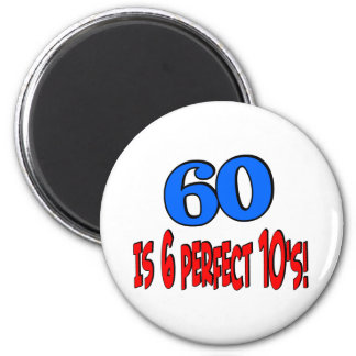 60 is 6 perfect 10's (BLUE) 2 Inch Round Magnet