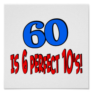 60 is 6 perfect 10s (BLUE) Poster