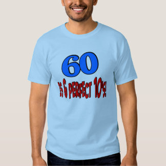60 is 6 perfect 10's (BLUE) Tee Shirts
