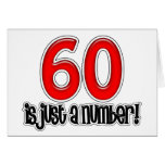 60 Is Just A Number Birthday Card