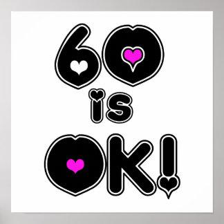 60 is OK Birthday Print