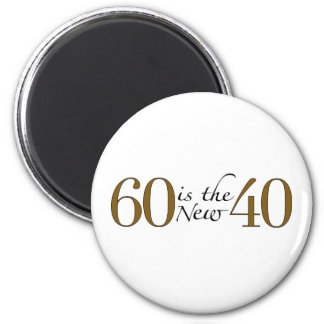 60 Is The New 40 2 Inch Round Magnet