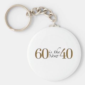 60 Is The New 40 Keychain