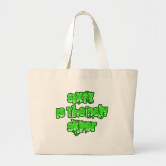 60 Is the New Super Products Large Tote Bag