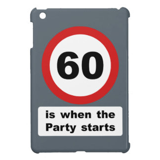 60 is when the Party Starts Cover For The iPad Mini