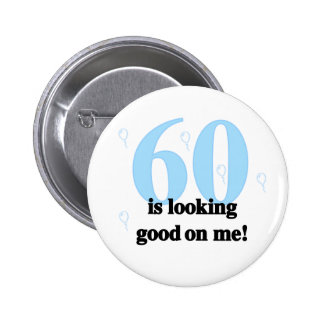 60 Looking Good on Me Button