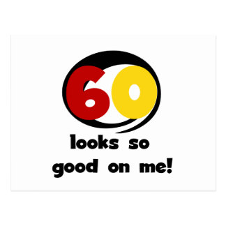 60 Looks So Good On Me T-shirts and Gifts Postcard