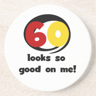 60 Looks So Good On Me T-shirts and Gifts Sandstone Coaster